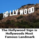 The Hollywood Sign is Hollywoods Most Famous Landmark